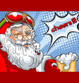 blinking santa claus in helmet and with a glass of vector image