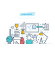 class lesson education and training learning vector image vector image