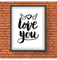 Love You romantic card or poster design vector image