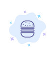 burger fast food fast food blue icon on abstract vector image vector image