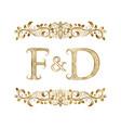 f and d vintage initials logo symbol vector image vector image