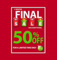 final christmas sale 50 percent off limited time vector image vector image