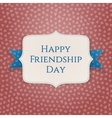 Happy Friendship Day realistic textile Banner vector image vector image
