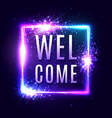 neon welcome sign on dark blue background vector image