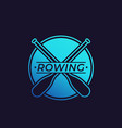 rowing logo with oars paddles vector image