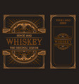 vintage label template for whiskey vector image vector image