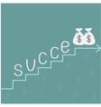 Stairs word success and money bags with dollar sig vector image