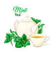 ceramic teapot and tea cup with mint tea and vector image