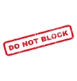 Do Not Block Text Rubber Stamp vector image vector image