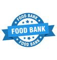 food bank ribbon food bank round blue sign food vector image vector image