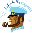 Listen To Captain vector image vector image