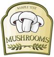 mushroom label design vector image vector image