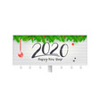 happy new year wishes for 2020 with fir branches vector image vector image