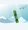 helicopter lift a snowboarder at the top of the vector image vector image