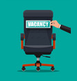 office chair and sign vacancy in hand of boss vector image vector image