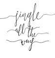Jingle all the Way vector image vector image