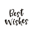 best wishes poster vector image