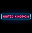 united kingdom neon sign bright light signboard vector image vector image