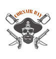 corsair bay emblem with pirate skull and weapon vector image vector image