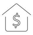 dollar house thin line icon real estate and home vector image vector image
