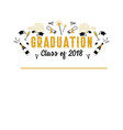 graduation class of 2018 greeting card and vector image vector image