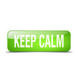 keep calm green square 3d realistic isolated web vector image vector image