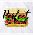 Perfect sandwich watercolor vector image