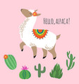 proud awesome lama and cactus - hello alpaca card vector image vector image