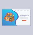 toy shop for children and kindergarten website vector image vector image