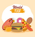 world food day fast food burger pizza hot dog vector image vector image