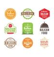 Balkan cuisine label vector image vector image