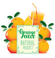 banner for orange juice with oranges and glass vector image
