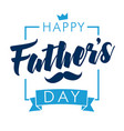 happy fathers day lettering banner navy blue vector image