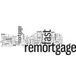 how to get a fast remortgage and clear your vector image vector image