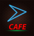 neon arrow and the inscription cafe on a brick vector image vector image