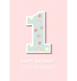 Vintage Birthday card For first birthday Number vector image