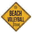 beach volleyball vintage rusty metal sign vector image vector image