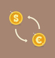 euro and dollar currency exchange vector image vector image