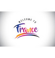 france welcome to message in purple vibrant vector image