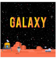 galaxy space home on mars background image vector image vector image