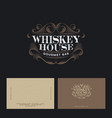 whiskey house logo vintage pub business card vector image