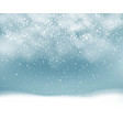 winter background with snowfall with snowflakes vector image
