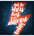 And the stars look very different today vector image vector image