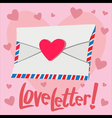 Love Letter with heart background vector image vector image