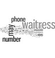 how to get a waitress phone number vector image vector image