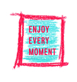 motivation poster enjoy every moments vector image vector image