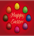 set multicolored easter eggs on a red background vector image