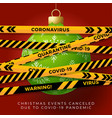 green christmas ball and quarantine biohazard vector image vector image