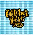 happy oktoberfest 2019 celebration background vector image