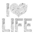 word i love life for coloring decorative vector image vector image